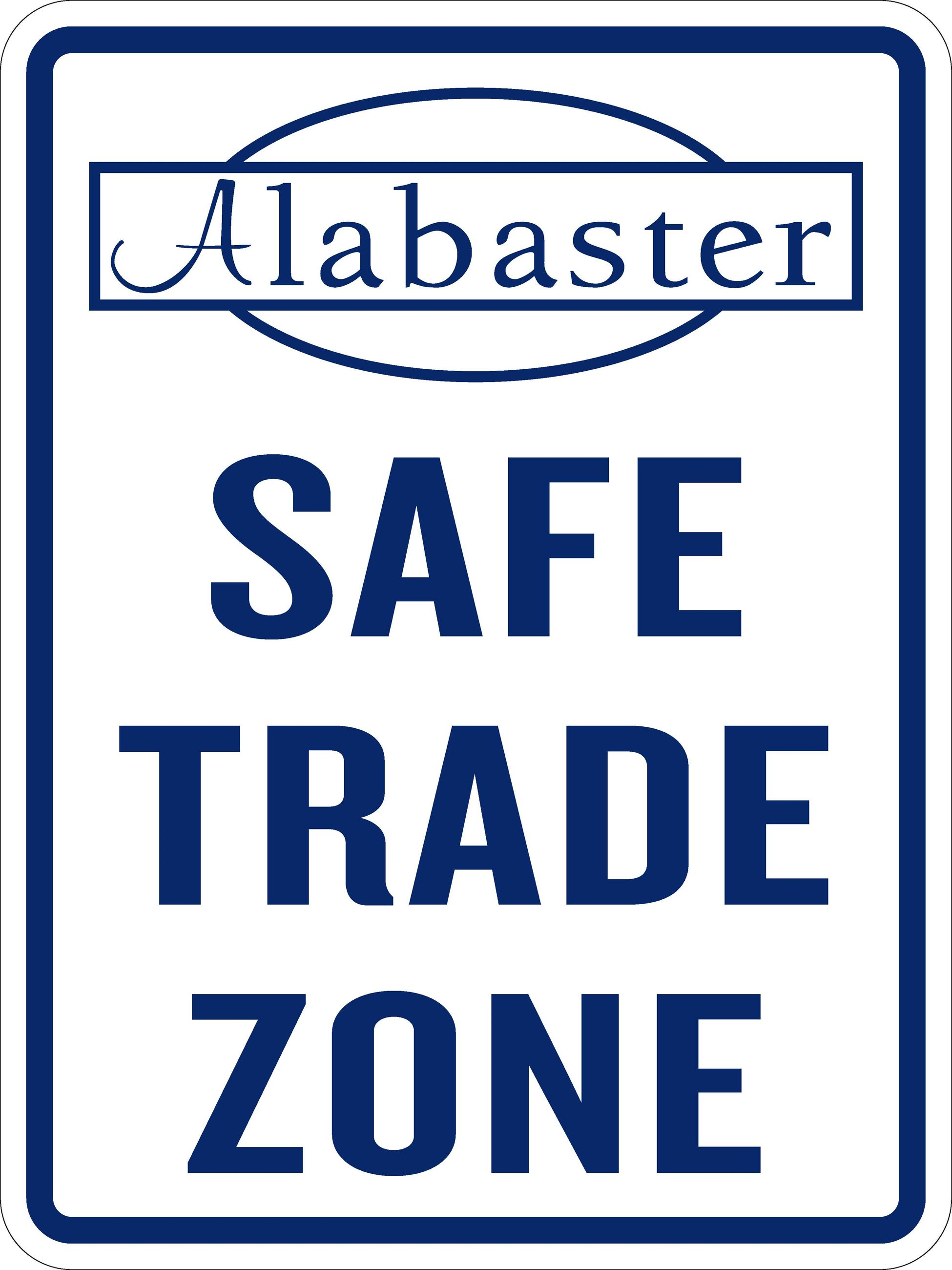 Safe Trade Zone Sign